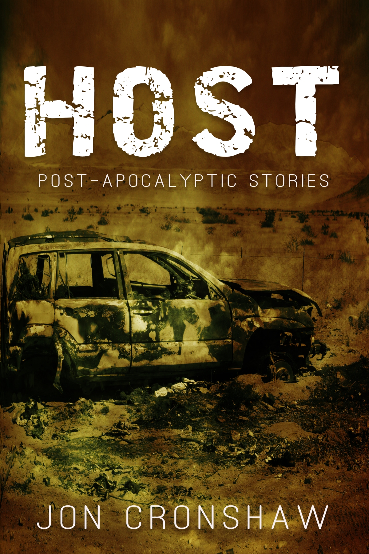 Announcing: Host and Other Post-Apocalyptic Stories